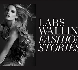 "LARS WALLIN ""Fashion Stories"""
